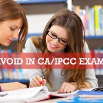 Mistakes to Avoid in CA/IPCC Exam Preparation