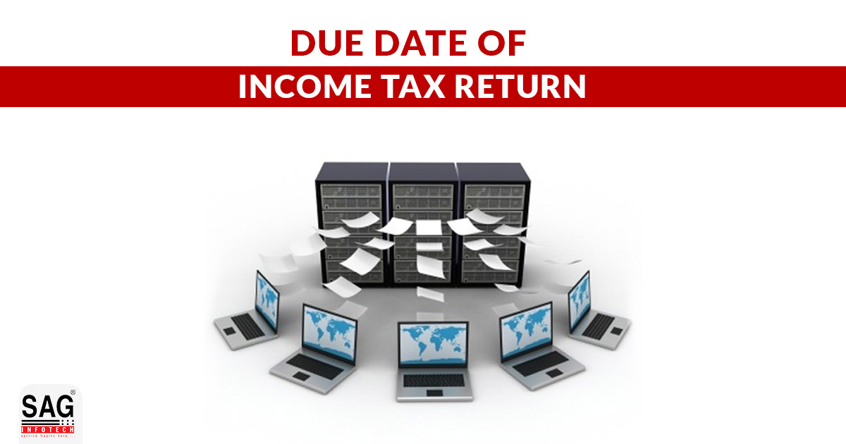 Income Tax Return Filing Due Dates for FY 2019-20 (Last Date)