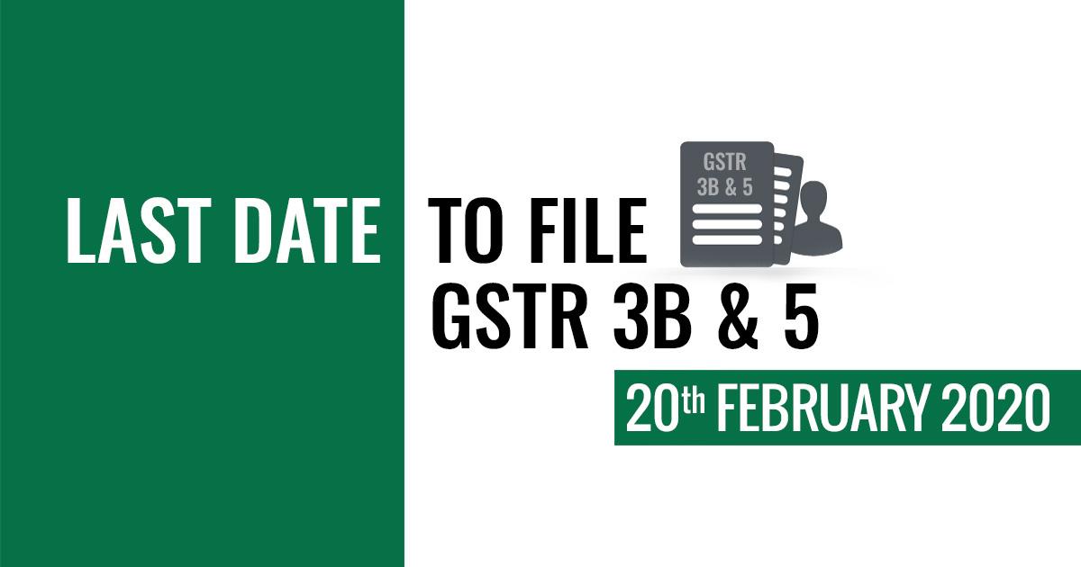 GSTR 3B & GSTR 5 Last Date