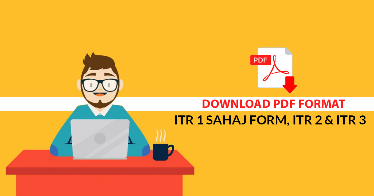 Download PDF Format ITR 1 Form, ITR 2 & ITR 3 for AY 2019-20