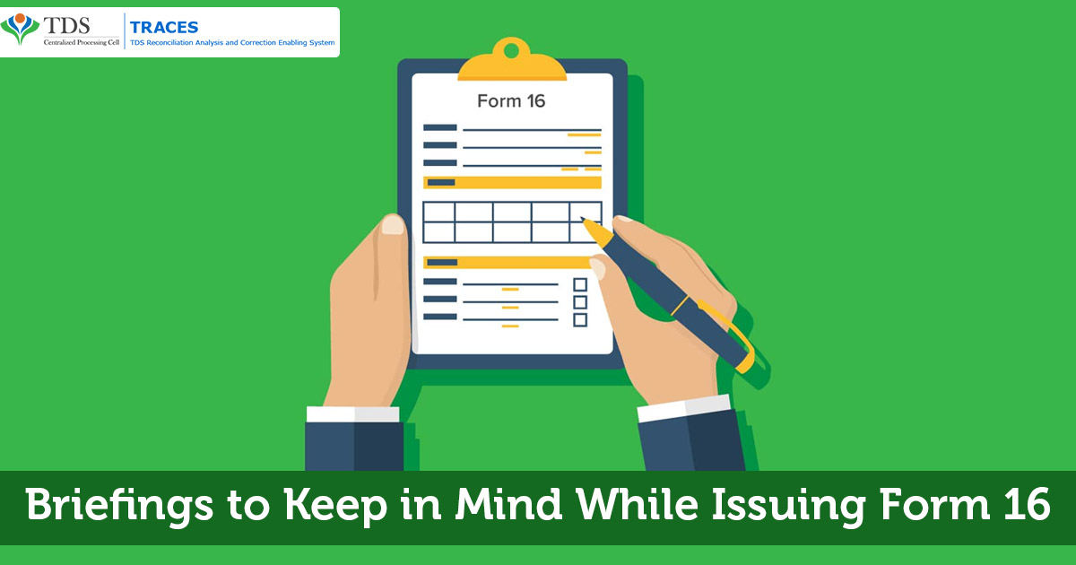 Valid Form 16: Briefings to Keep in Mind While Issuing Form 16 | SAG