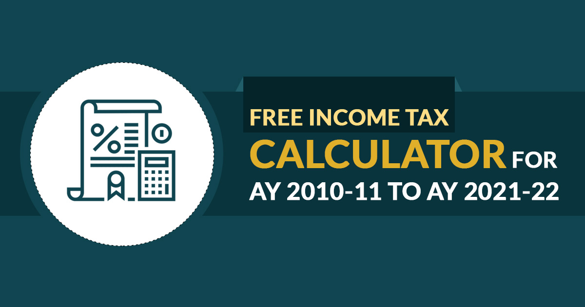 Free Income Tax Calculator for AY 2014-15 to AY 2020-21 | SAG Infotech