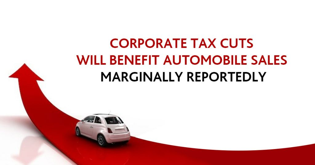 Corporate Tax Cuts will Benefit Automobile