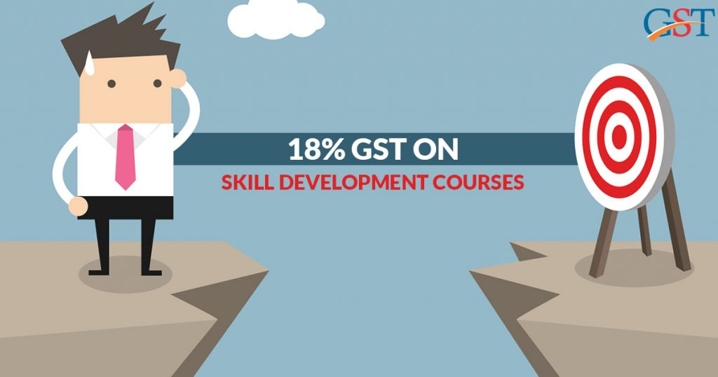 18% GST on Skill Development Courses