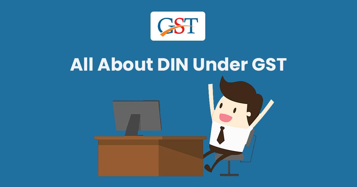 What is DIN Code Under GST?
