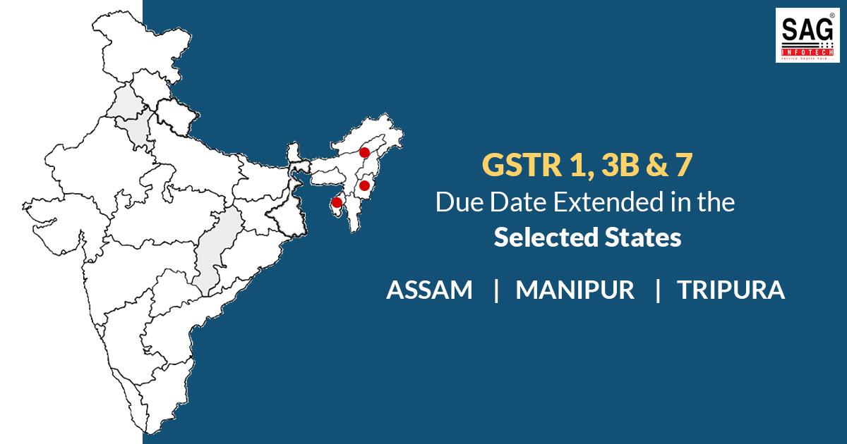 Cbic Extends Gstr 1 3b 7 Filing Last Date In Assam Manipur