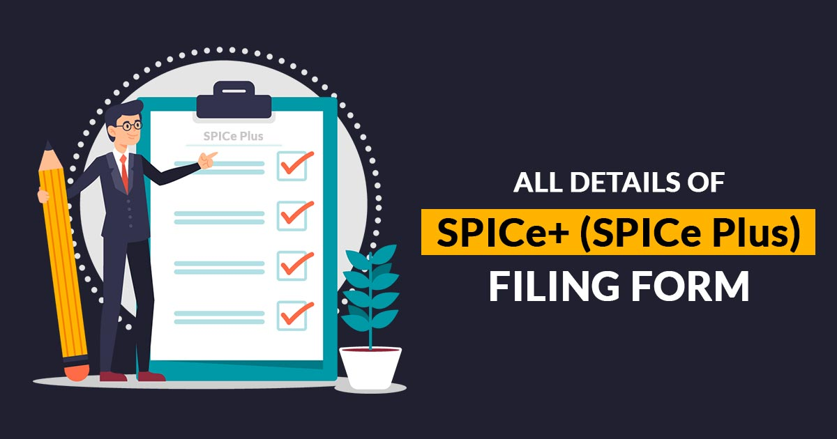 All About New Mca Filing Form Spice Spice Plus For Company Registration Sag Infotech