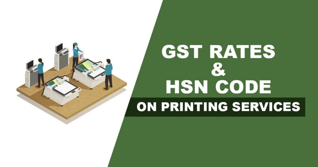 GST Rate on Printing Services